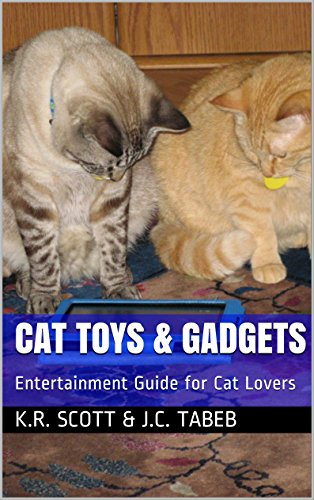 Cat Toys & Gadgets: Entertainment Guide for Cat Lovers (The Happy Cat Series Book 1) (English Edition) - 1