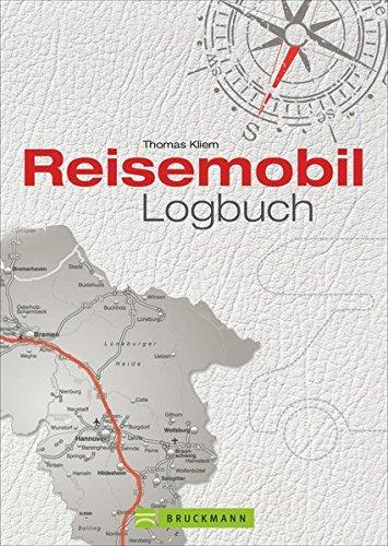 Reisetagebuch: Ein Reisemobil Logbuch für Urlaubserinnerungen für die persönliche Dokumentation Ihrer Wohnmobilreise; inkl. wichtige Adressen und praktische Tipps - 1