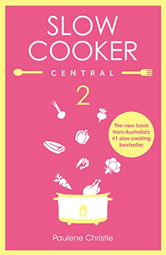 Slow Cooker Central 2 (English Edition) - 1