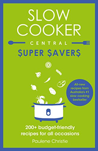 Slow Cooker Central Super Savers (English Edition) - 1