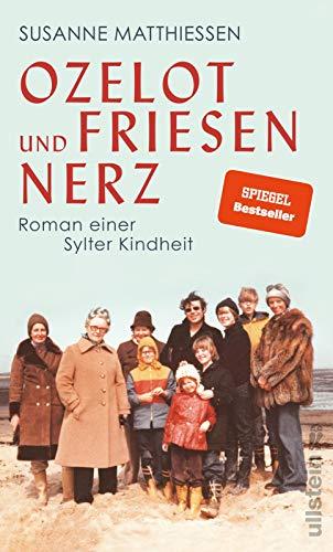 Ozelot und Friesennerz: Roman einer Sylter Kindheit - 1