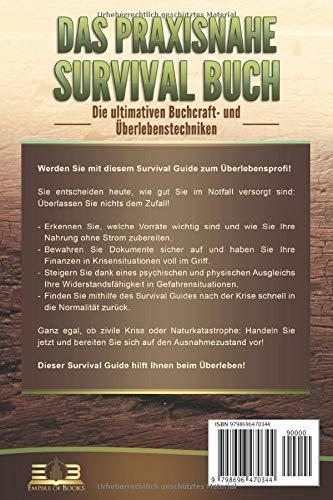 DAS PRAXISNAHE SURVIVAL BUCH: Die ultimativen Bushcraft- und Überlebenstechniken der Survivalexperten – Wie Sie sich auf jede Not- und Extremsituation bestens vorbereiten und diese souverän meistern - 2