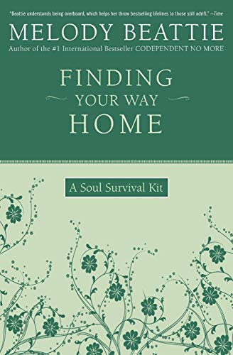 Finding Your Way Home: A Soul Survival Kit - 1