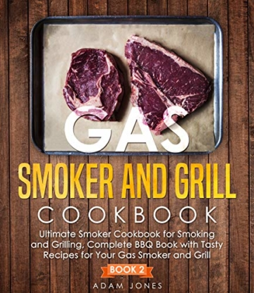Gas Smoker and Grill Cookbook (English Edition) - 1