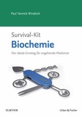 Survival-Kit Biochemie: Der ideale Einstieg für angehende Mediziner - 1