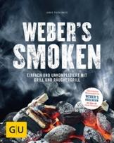 Weber's Smoken: Einfach und unkompliziert mit Grill und Räuchergrill (GU Weber's Grillen) - 1